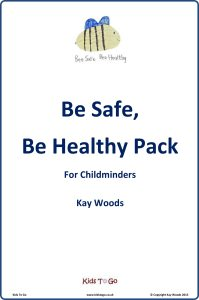 Be safe be healthy pack for childminders